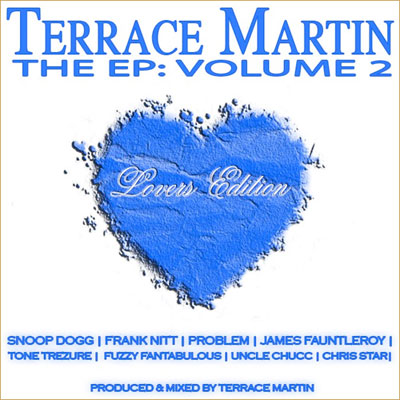 Terrace Martin – The EP v.2: The Lover's Edition (FreEP) Mixtape