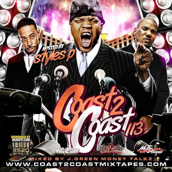 Coast 2 Coast Mixtape Vol. 113 – Hosted By Styles P Mixtape