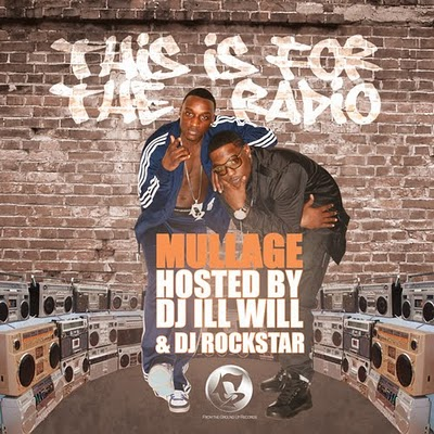 Mullage – This Is For The Radio Mixtape