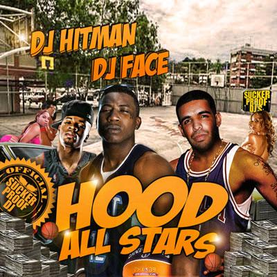 DJ Hitman & DJ Face – Hood All Stars Mixtape