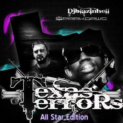 Dj Blazinhell & SparkDawg presents:Texas Terrors/AllStar Edition Mixtape