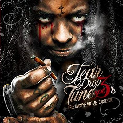 Lil Wayne – Tear Drop Tune 3 Mixtape