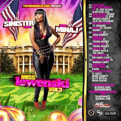 1-Your Love 2-Get Your Money Up Ft. Keri Hilson & Keyshia Cole 3-Nicki Minaj