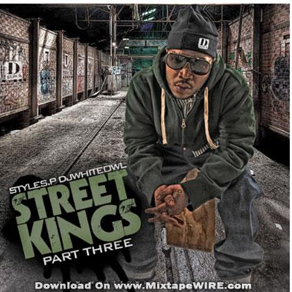 DJ Whiteowl & Styles P – Street Kings Pt. 3 Mixtape