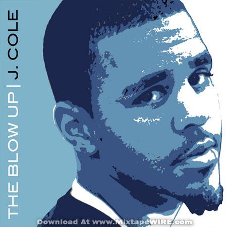 J Cole The Blow Up Mixtape Mixtape Download