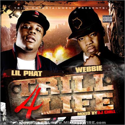Trill 4 Life Mixtape.