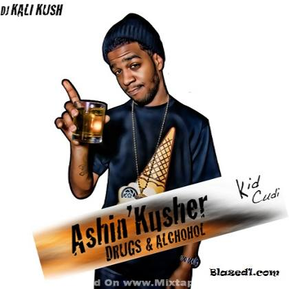 Kid Cudi - Ashin Kusher