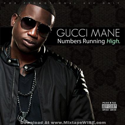Gucci Mane Numbers Running High Mixtape Mixtape Download