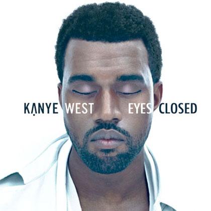 Kanye West Eyes Closed The Mixtape Mixtape Download