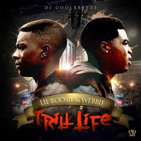 Lil Boosie Webbie Trill Life Mixtape By Dj Coolbreeze Mixtape