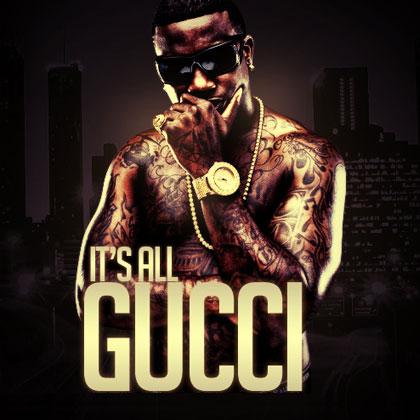 Gucci Mane – It's All Gucci Mixtape Mixtape Download