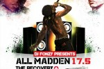 Dj Fonzy – All-Madden 17.5 (The Recovery) Mixtape