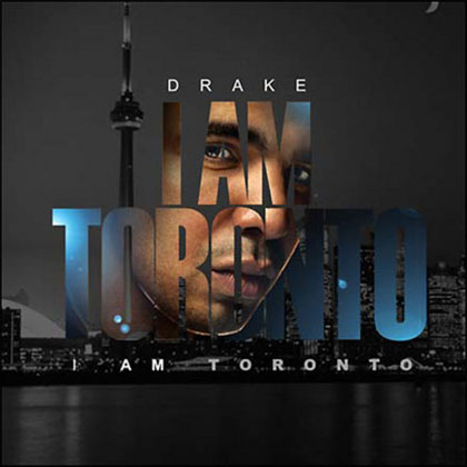 Drake I Am Toronto Mixtape By Dj C Notez Mixtape Download