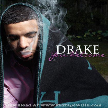 Drake Your Welcome Mixtape 2011 Mixtape Download