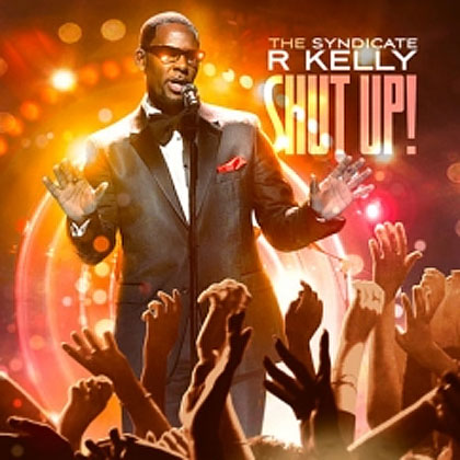 Kelly - Shut Up! Mixtape By The Syndicate Mixtape Download