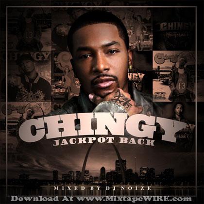 Chingy - Jackpot Back Official Mixtape By DJ Noize Mixtape