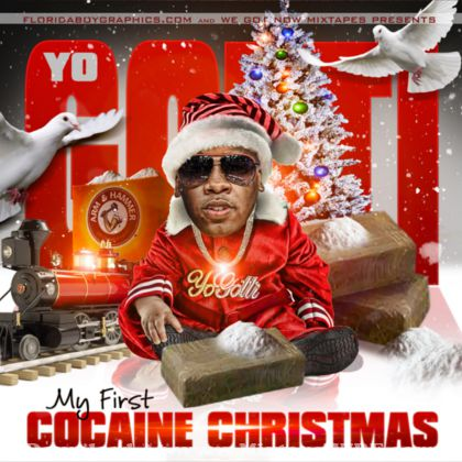 Yo Gotti My First Cocaine Christmas Mixtape Mixtape Download