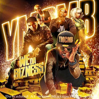Young Money We Da Bizness Mixtape Mixtape Download