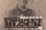 2Eleven – Product Of The Block 2 Mixtape