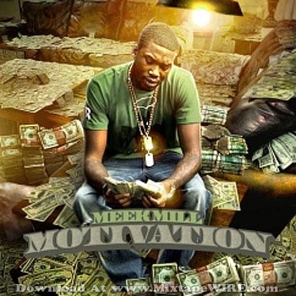 Meek Mill - Motivation Mixtape Mixtape Download