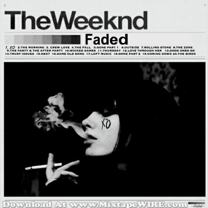 The Weeknd Faded Mixtape Mixtape Download