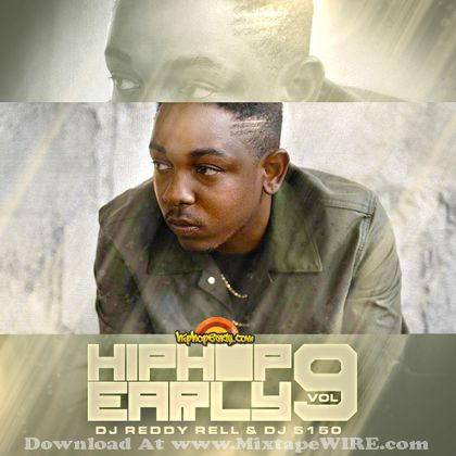 Dj Reddy Rell Dj 5150 Hip Hop Early Vol 9 Mixtape Mixtape Download