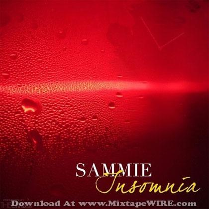 Sammie - Insomnia Official Mixtape Mixtape Download