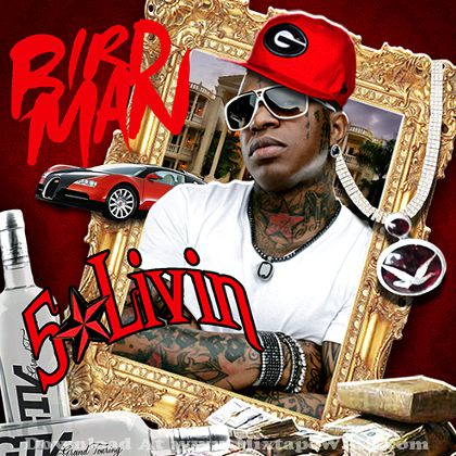Birdman 5 star livin mixtape mixtape download for Birdman 5 star tattoo
