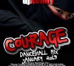 Dj Kenny – The Courage Dancehall Mixtape 2013