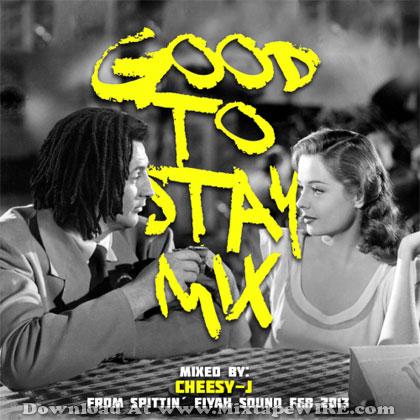 Spittin' fiyah sound – good to stay dancehall mixtape