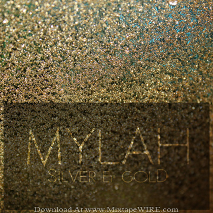 Mylah_Silver_Gold_Official_Mixtape