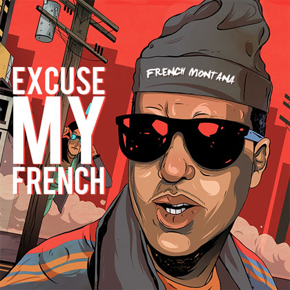 French Montana Excuse My French Mixtape Mixtape Download