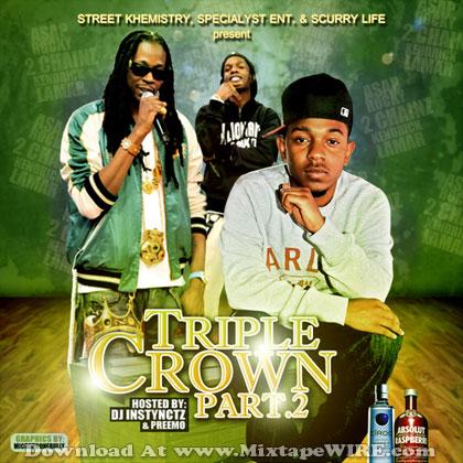 A Ap Rocky 2 Chainz Kendrick Lamar Triple Crown Pt 2 Mixtape Mixtape Download