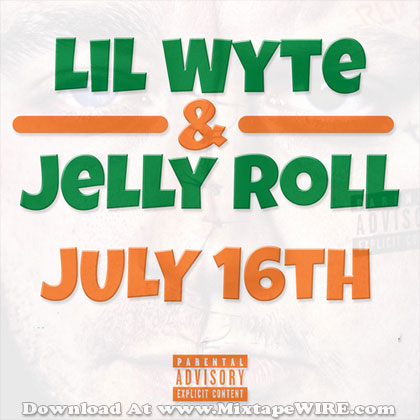 Lil Wyte Amp Jelly Roll July 16th Official Mixtape Mixtape Download