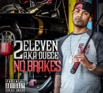 2Eleven – No Brakes Official Mixtape