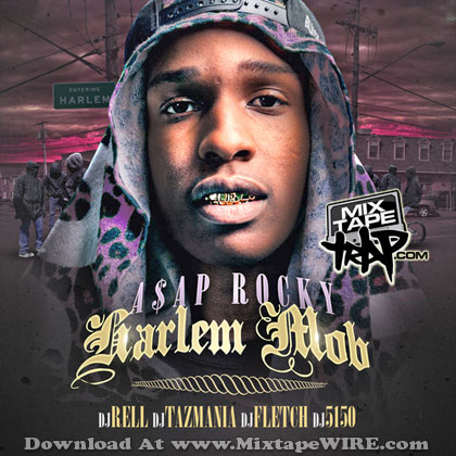 Asap Rocky Harlem Mob Mixtape Download