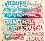 Goldrush International – Dancehall Fraternity Mix Vol 2 Summer Loud