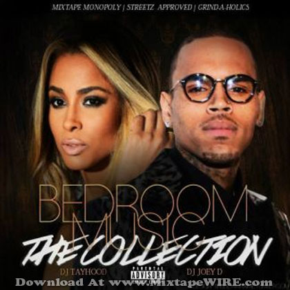 Dj tayhood dj joey d bedroom music iv the collection for Bedroom r b mixtape