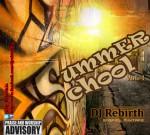 Dj Rebirth – Summer School (Dancehall/Hip-Hop/Pop)