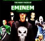 Eminem – The Many Faces Of Eminem
