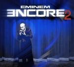 Eminem – Encore 2