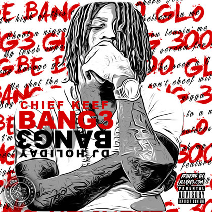 Chief Keef - Bang 3 (Preview) Mixtape Download