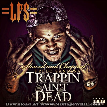 trappin aint dead tracklist