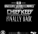 Chief Keef – Finally Back