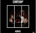 Chief Keef – King