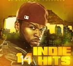 50 Cent Ft. Puff Daddy, Rick Ross & Others – Indie Hits 14