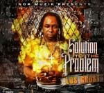Lil Boosie Ft. Waka Flocka & Others – Solution To The Problem