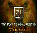 50 Cent – The Road To Animal Ambition Vol.2