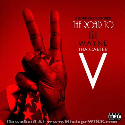 Lil Wayne - The Road To Carter V Mixtape Download