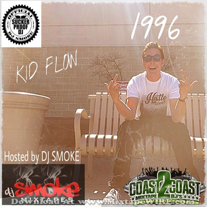 Listen and download Kid Flow - 1996 (Official) Mixtape By Dj Smoke